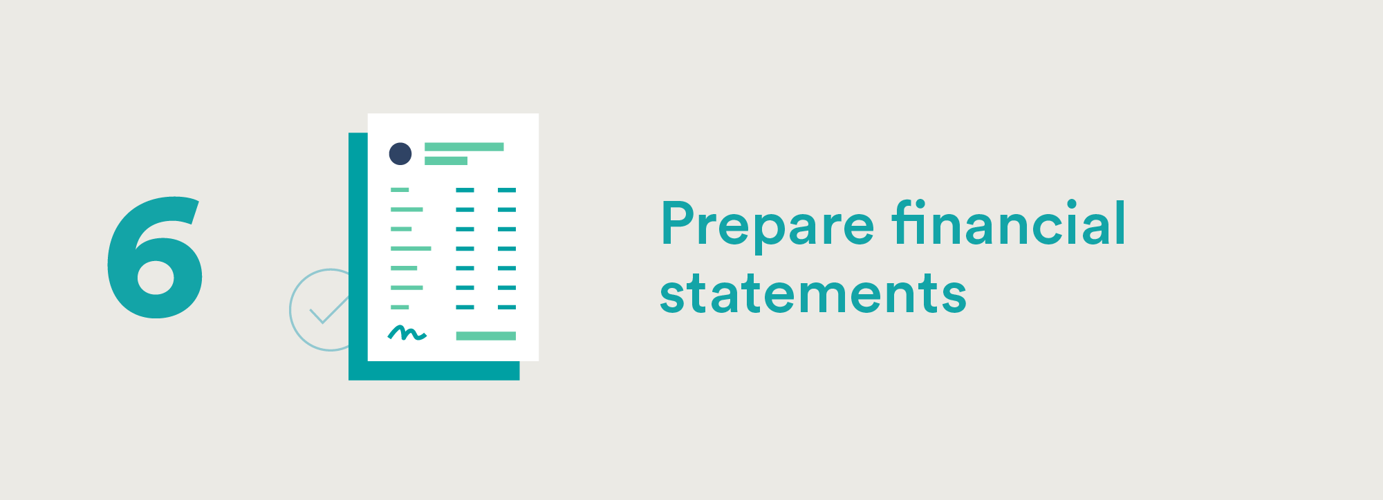 Accounting Cycle Step Six: Prepare Financial Statements