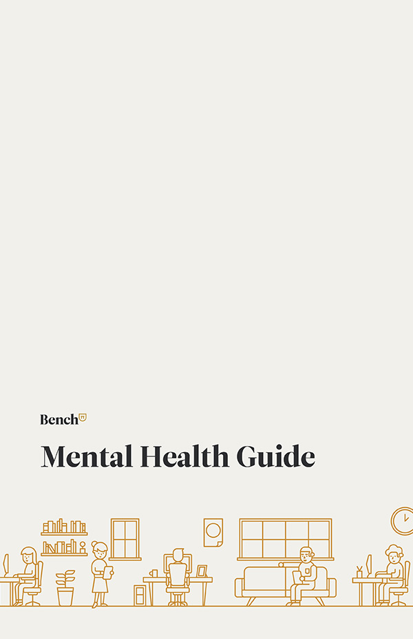 Bench Mental Health Guide